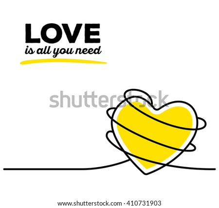 Vector illustration of yellow color heart with black wire and text on white background. Love is all you need concept. Thin line art flat design of heart for love and feelings theme for card, poster - stock vector