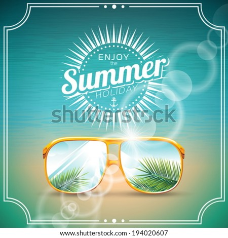 Vector illustration on a summer holiday theme with sunglasses. EPS 10 design. - stock vector