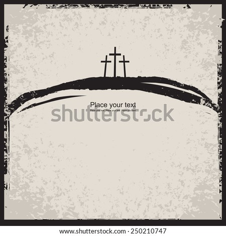 vector illustration on Christian themes with three crosses - stock vector