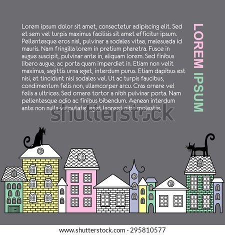 Vector illustration poster with houses, cats, text. Page layout cartoon style. Old buildings in city. A cartoon style street with brownstone houses. Cats on roofs in cute town. - stock vector