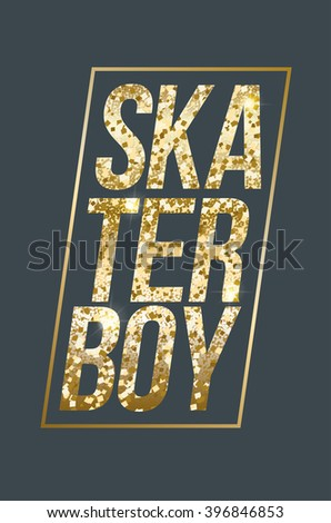 vector illustration skateboard freestyle street style legendary rider, graphics for t-shirt ,vintage design luxurious texture gold print - stock vector