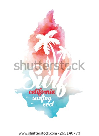 vector illustration watercolor California cool surfer surf, graphics design for t-shirts,vintage graphic design - stock vector