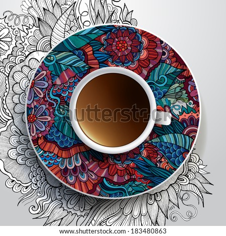 Vector illustration with a Cup of coffee and hand drawn floral ornament on a saucer and background - stock vector