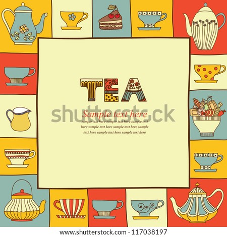Vector illustration with a cups of  tea, teapots and place for your text. - stock vector