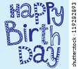 """Vector illustration with artistic text """"happy birthday"""" - stock vector"""