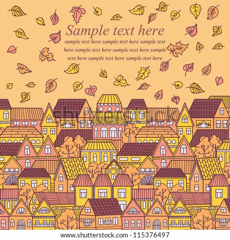 Vector illustration with autumn city, falling leaves and place for your text. - stock vector