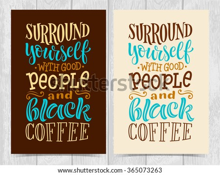 Vector illustration with hand-drawn lettering for prints and posters, menu design, invitation and greeting cards. Calligraphic and typographic coffee collection - stock vector