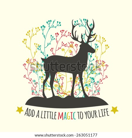 Vector illustration with silhouette of a deer, which stands on the ground. Colored branches and trees in the background. Add a little magic to your life - stock vector