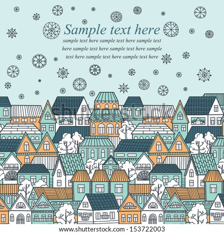 Vector illustration with winter city, falling snowflakes and place for your text. - stock vector