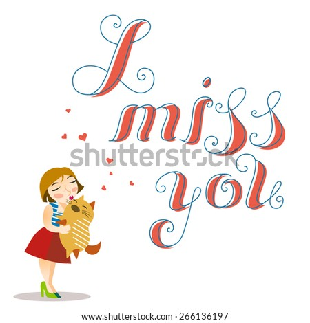 Vector illustration with woman and cat. Lovely card about love and friendship. Handwriting style of lettering. - stock vector