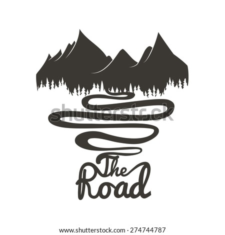 Vector illustrations with mountains, forest and road. Inspirational and motivational poster - stock vector