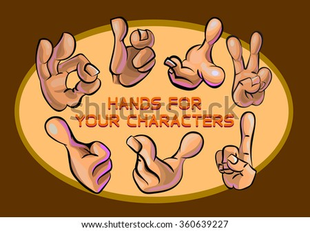 Vector image of the hands showing different gestures that may be used for your characters. Made in comic cartoon style.  - stock vector