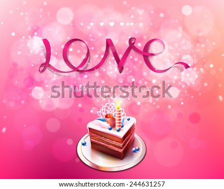 Vector inscription love pink ribbon on a pink background with cake bokeh and light. Happy Valentines Day Card Design. February. I Love You. Vector Blurred Soft Background. - stock vector