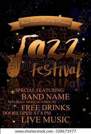 """Vector jazz, rock or blues music poster template. Hand drawn ink stains, sax and words """"jazz festival"""". Abstract characters halftone background for card, flyer, leaflet, brochure, banner, web design. - stock vector"""
