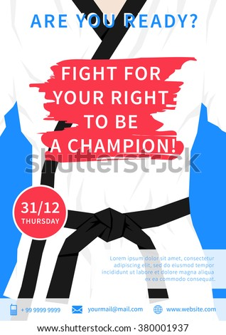 Vector karate competition flyer template with slogan Fight For Your Right To Be A Champion. Sport event (martial arts, fight, wrestling) advertising illustration. Fighting sports creative design. - stock vector