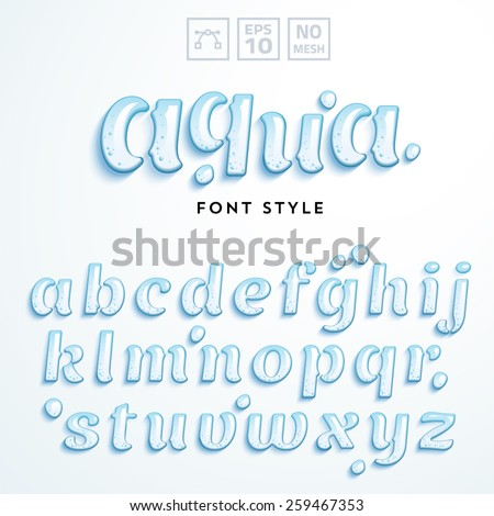 Vector latin alphabet made of clear water. Font style. - stock vector