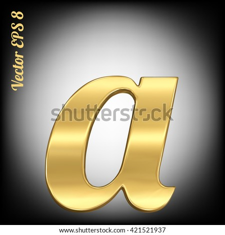 Vector letter a from gold solid alphabet. Eps 8 using mesh. - stock vector