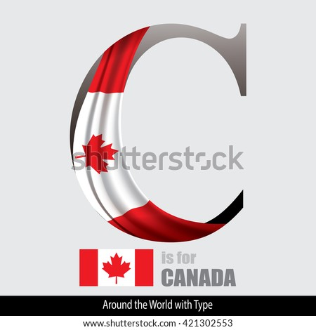 Vector Letter C is for Canada flag. Design Matches Letters Of The Alphabet With Name list of country worldwide - stock vector
