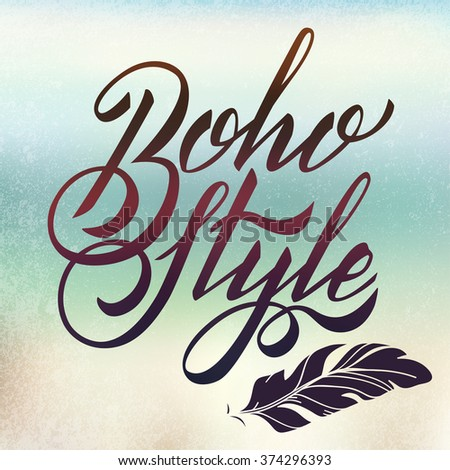 Vector Lettering Boho Style. Calligraphy Words - stock vector