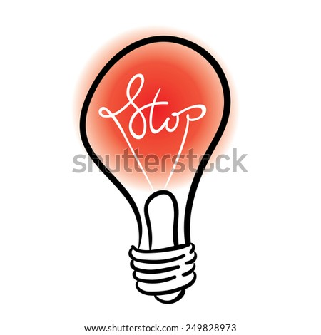 vector lighting bulb with STOP hand lettering - vector idea concept - stock vector