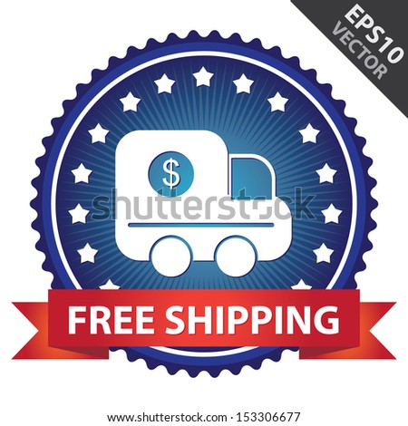 Vector : Marketing Campaign, Promotion or Business Concept Present By Blue Glossy Badge With Red Free Shipping Ribbon and Truck Sign With Little Star Around Isolated on White Background - stock vector