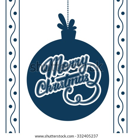 Vector Merry Christmas card. Vector christmas ball with Christmas lettering - stock vector