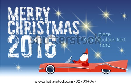 Vector Merry Christmas greeting card with Santa Claus rides cabriolet and text with handwritten brush font. With place for your fabulous greeting  text - stock vector