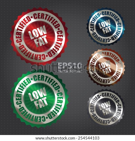 vector : metallic low fat certified sticker, banner, sign, icon, label - stock vector