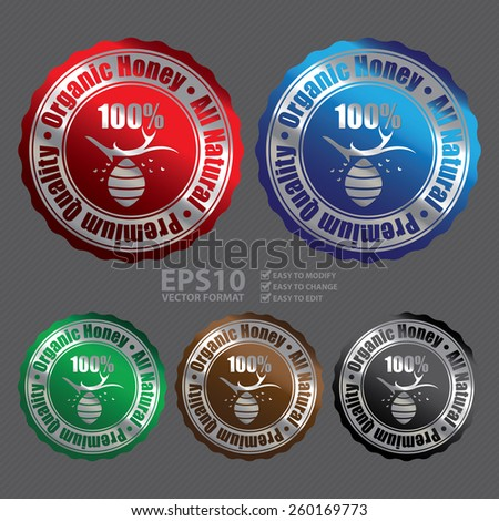 Vector : Metallic 100% Premium Quality, Organic Honey, All Natural Badge, Icon, Sticker, Banner, Tag, Sign or Label  - stock vector