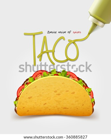 Vector Mexican taco with meat. Realistic inscription sauce. Isolated  - stock vector