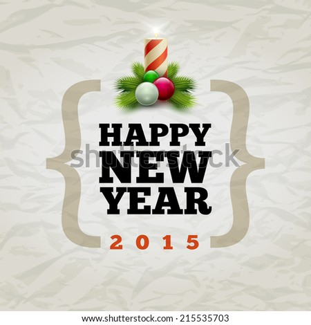"""Vector modern """"Happy New Year 2015"""" design template. Elements are layered separately in vector file. - stock vector"""