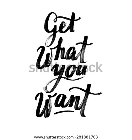 Vector motivation and inspirational quote. Hand lettering. Typographical element for your design. Can be used as a print on T-shirts and bags, for posters, invitations and cards. Creative background. - stock vector