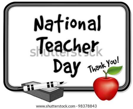 vector - National Teacher Day, held annually since 1984 on Tuesday of first full week of May. Thank you on whiteboard. red apple, marker pen, eraser. EPS8 compatible. - stock vector