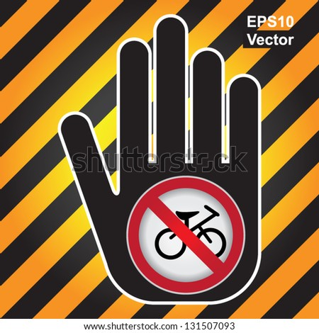Vector : No Bicycle Prohibited Sign Present By Hand With No Bicycle Sign Inside in Caution Zone Dark and Yellow Background - stock vector