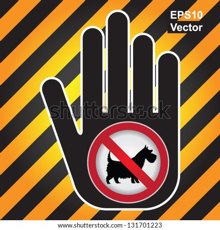 Vector : No Dogs or No Pets Allowed in This Area Prohibited Sign Present By Hand With No Dog Sign Inside Isolated on White Background - stock vector