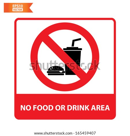 Vector: No food or drink area sign. Eps10. - stock vector