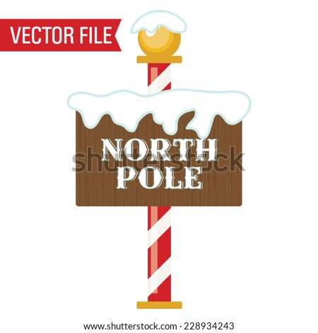 Vector North Pole Sign - stock vector