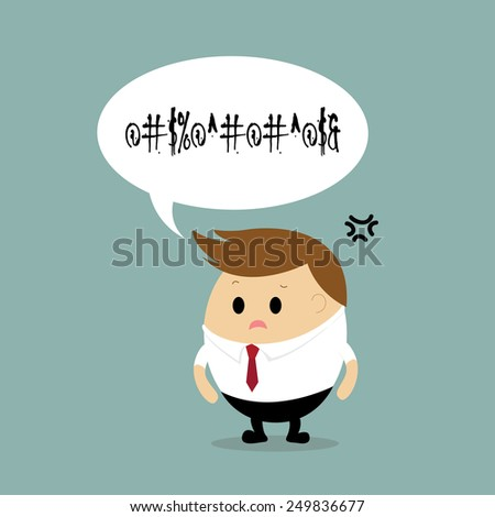 Vector of Angry businessman with speech bubble  - stock vector