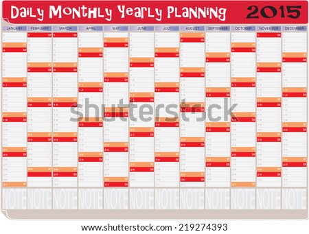 Vector of Daily Monthly Yearly Planning Chart Year 2015. - stock vector