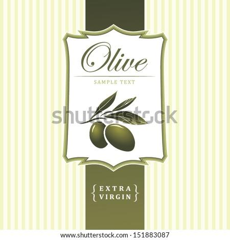 Vector olive oil. Decorative olive branch. For label, pack. Olive pattern. - stock vector