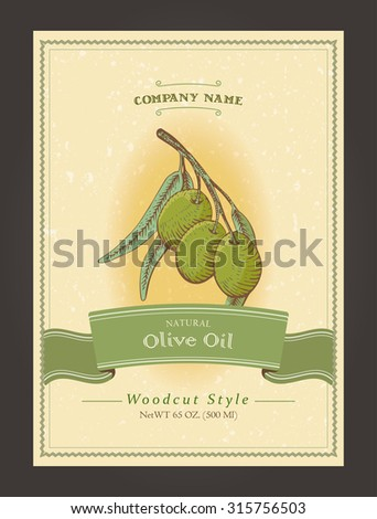 Vector organic label for olive oil. Vintage harvest template in woodcut style. Fully editable EPS10 vector.  - stock vector