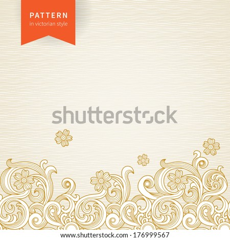 Vector ornate floral pattern in Victorian style. Element for design. Ornamental background. It can be used for decorating of wedding invitations, greeting cards, decoration for bags and clothes. - stock vector