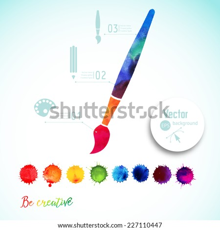 Vector paint brush silhouette made of watercolor, creative icons, watercolor creative concept. Creativity and draw. Lettering. quote. Artist's tool. Colorful Abstract vector ink paint splats - stock vector