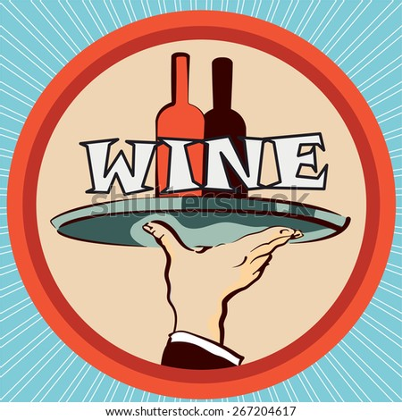 Vector pic retro styled; Waiter's hand with wine bottles  - stock vector