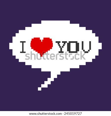 Vector Pixel Bubble - I Love You - stock vector