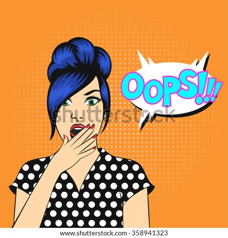 Vector pop art woman face with open mouth and a OOPS bubble - stock vector