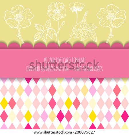 Vector postcard template. Hand drawn roses, seamless diamond pattern. Greeting card, party invitation, packaging design, decorative elements. - stock vector