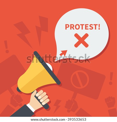 Vector Protest banner. Hands hold speaker and placards with protest call. - stock vector