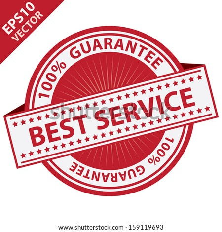 Vector : Quality Management Systems, Quality Assurance and Quality Control Concept Present By Red Best Service Label With 100 Percent Guarantee Text Around Isolated on White Background  - stock vector