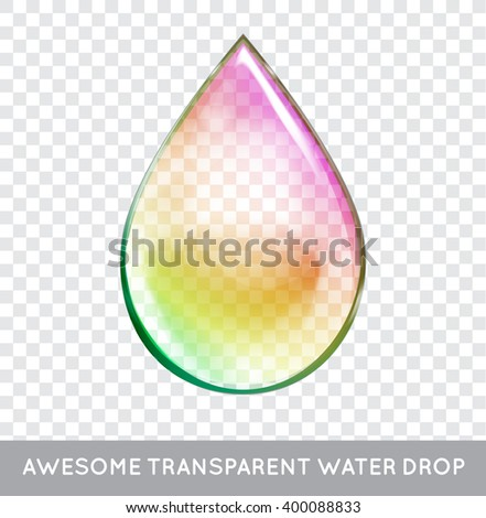 Vector Rainbow Water Drop. Transparent Isolated Realistic Design Elements. Can be used with any Background. - stock vector